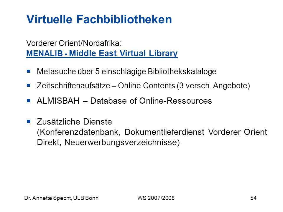53Dr. Annette Specht, ULB Bonn WS 2007/2008 Zeitschriftenaufsätze – Online Contents OGEA - Online Guide East Asia (sinologische, japanologische und ko