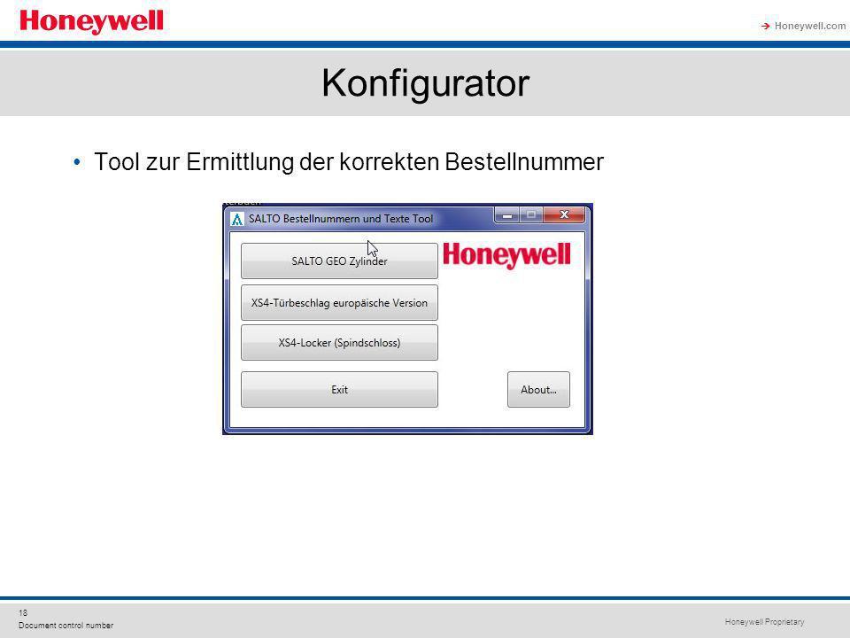 Honeywell Proprietary Honeywell.com 18 Document control number Konfigurator Tool zur Ermittlung der korrekten Bestellnummer