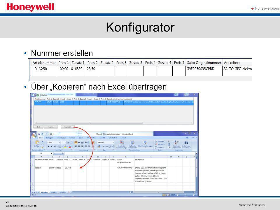 Honeywell Proprietary Honeywell.com 21 Document control number Konfigurator Nummer erstellen Über Kopieren nach Excel übertragen 016250