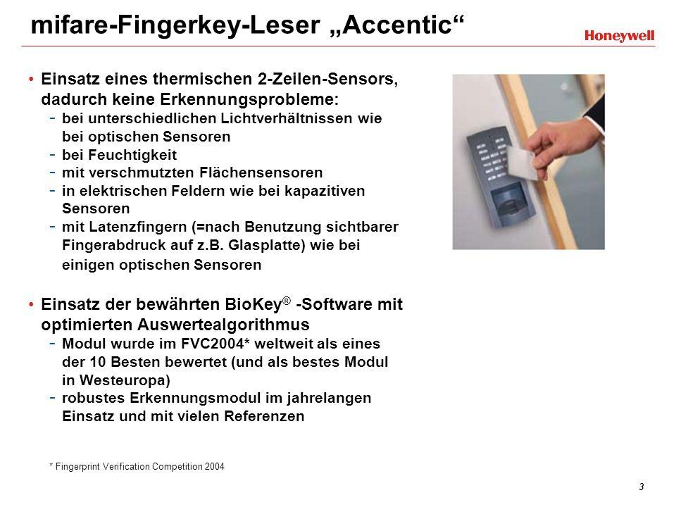 4 mifare-Fingerkey-Leser Accentic Sehr großes Einsatzgebiet: - Innen- und Außenbereich (IP54, VdS-Umweltklasse III) - Einsatz als Schaltorgan zur Scharf-/Unscharf-Schaltung (EMT) und als Bedienelement für mehr Sicherheit und Komfort (ZKT) Einfacher Einsatz in bestehende Anlagen - Fingerkey-Leser verhält sich zum Controller / Zentrale wie ein normaler Leser, aber mit 2-facher Identitätsprüfung Schnittstellen Leser besitzt RS-485- und Clock/Data-Schnittstelle RS-485 Datenprotokoll Modulbus (ACS-8, IK3) Clock/Data Datenprotokoll ACS-8, ACS-2, ACT und TRS kompatibel Wiegand Umprogrammieren von Clock/Data auf Wiegand mit (Konfigurations-Set für SmartCard-Leser)