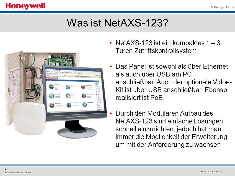 Honeywell Proprietary Honeywell.com 2 Document control number Was ist NetAXS-123? NetAXS-123 ist ein kompaktes 1 – 3 Türen Zutrittskontrollsystem. Das