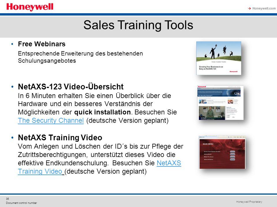 Honeywell Proprietary Honeywell.com 36 Document control number Free Webinars Entsprechende Erweiterung des bestehenden Schulungsangebotes NetAXS-123 V