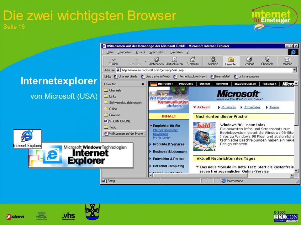 Aufgaben und Funktionen des Browsers ist das Fenster zum Netz ist ein PC-Programm, das die HTML-Kodierung umsetzt ist der Teil des PC, der Internet-In