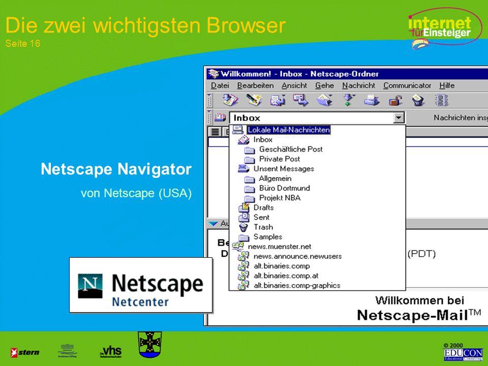Internetexplorer von Microsoft (USA) Die zwei wichtigsten Browser Seite 16