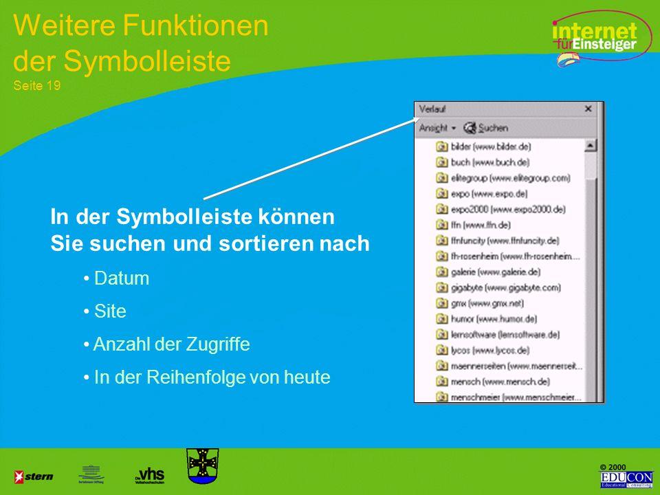 Seiten Vor- und Zurückblättern Ladevorgang abbrechen die Seite wird neu geladen öffnet die eingestellte Startseite beinhaltet die Suchfunktionen Symbo