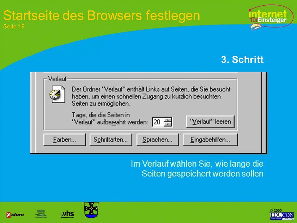 Die Größe des Speicherplatzes festlegen 2. Schritt Startseite des Browsers festlegen Seite 19