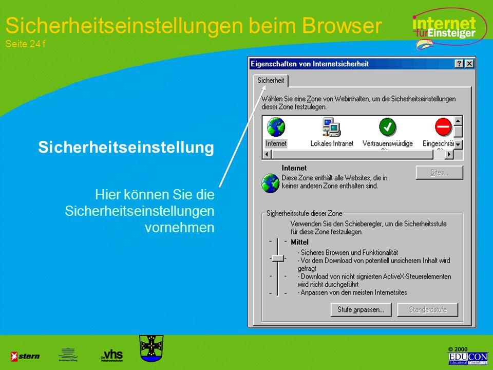 Im Verlauf wählen Sie, wie lange die Seiten gespeichert werden sollen 3. Schritt Startseite des Browsers festlegen Seite 19