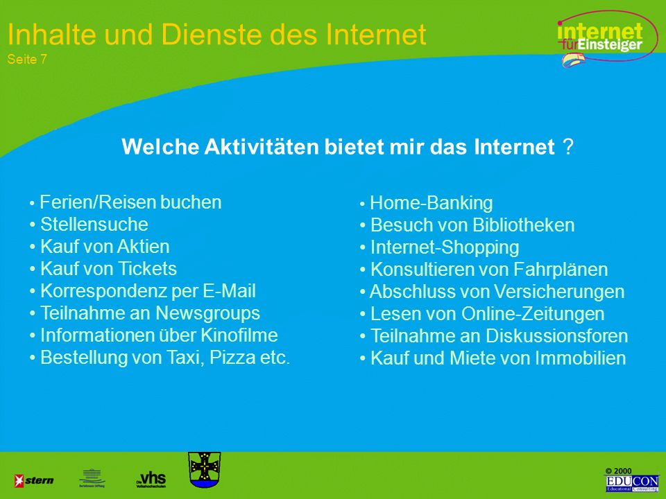 Kommunikation Informationssuche Marketing/E-Commerce Hauptaktivitäten im Internet Seite 8