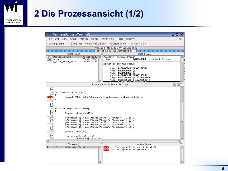 6 WIRTSCHAFTS INFORMATIK 2 Die Prozessansicht (1/2)