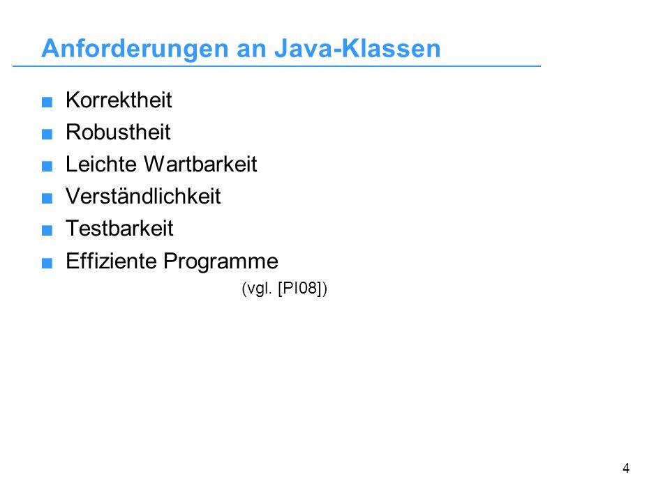 5 Analyse von Java-Klassen Statische Analyse Keine Ausführung des Programms Syntax, Semantik Programmierstil Fehlermuster im Quelltext Dynamische Analyse Ausführung des Programms Unit-Test (Komponententest)