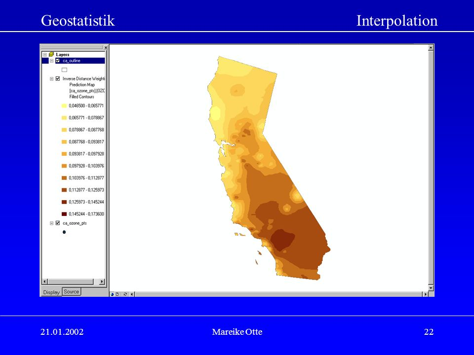 21.01.2002Mareike Otte22 GeostatistikInterpolation