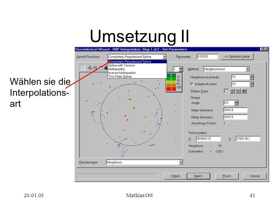 20.01.03Mathias Ott41 Umsetzung II Wählen sie die Interpolations- art