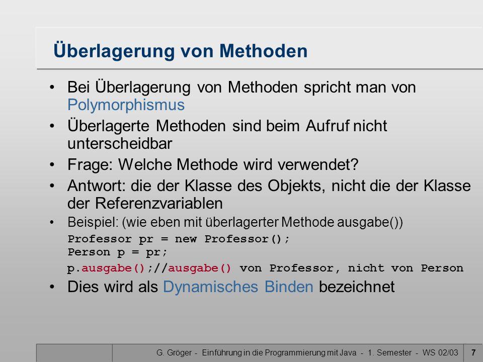 G. Gröger - Einführung in die Programmierung mit Java - 1. Semester - WS 02/0318 Pakete: Beispiel
