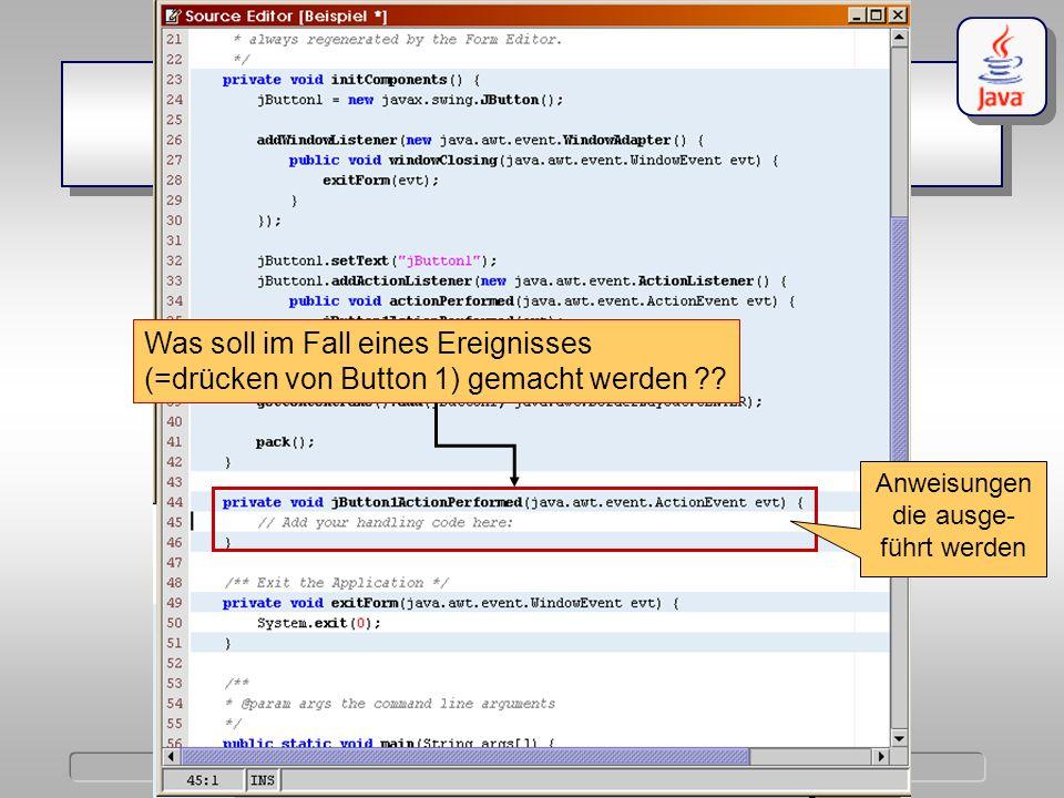 IKG Dörschlag, Plümer, Gröger Einführung in die Programmierung mit Java WS03/04 Dörschlag IKG; Dörschlag, Plümer, Gröger; Einführung in die Programmierung mit Java WS03/04 javax.swing.Jbutton ActionListener Was soll im Fall eines Ereignisses (=drücken von Button 1) gemacht werden .