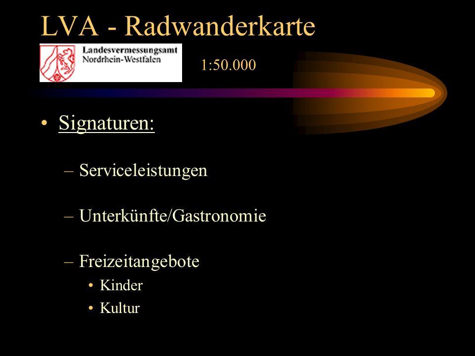 LVA - Radwanderkarte 1:50.000 Signaturen: –Serviceleistungen –Unterkünfte/Gastronomie –Freizeitangebote Kinder Kultur