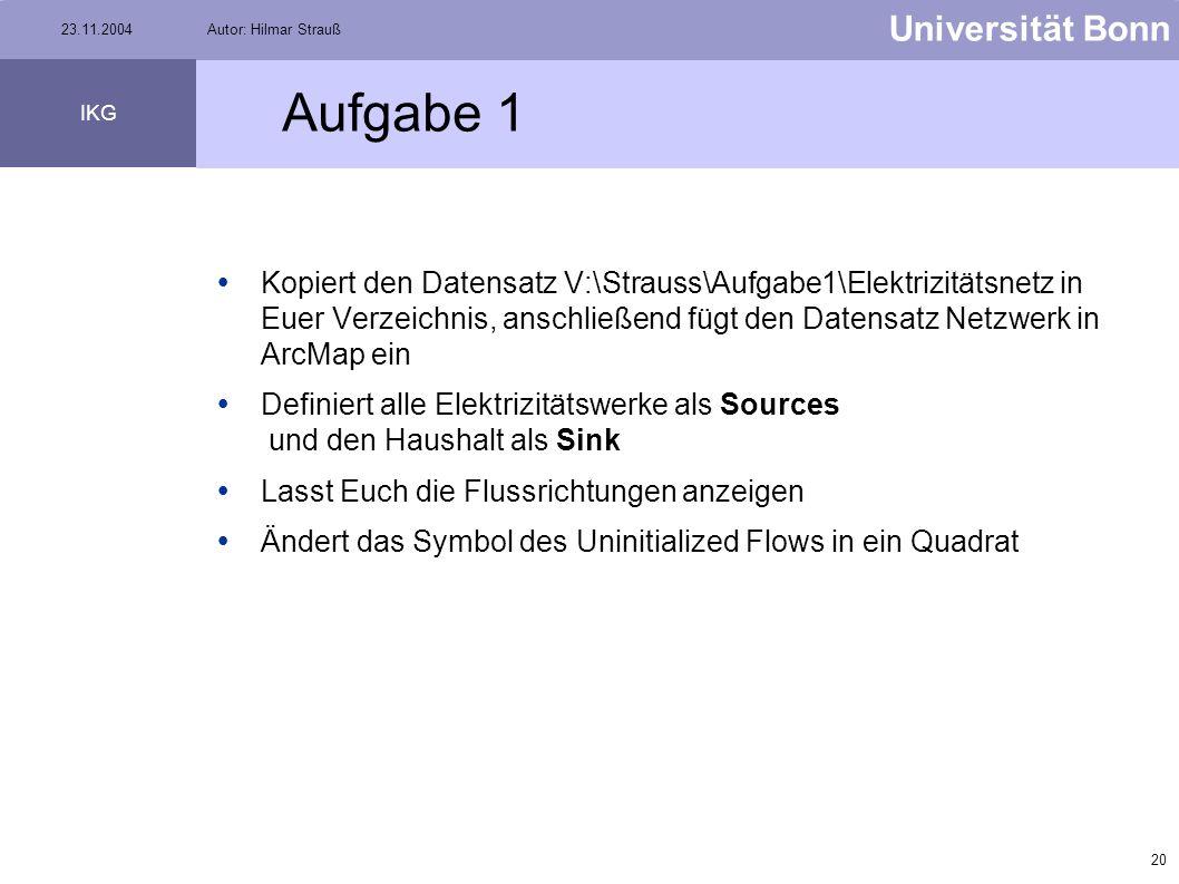 19 Universität Bonn IKG 23.11.2004Autor: Hilmar Strauß Flow - Properties Pfeile werden bei jedem Zoomfaktor angezeigt Gibt an, ab welchem Zoomfaktor d