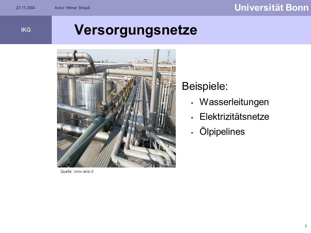 6 Universität Bonn IKG 23.11.2004Autor: Hilmar Strauß Versorgungsnetze Objekte in Utility Networks haben keinen eigenen Willen. Objekte können Flußric