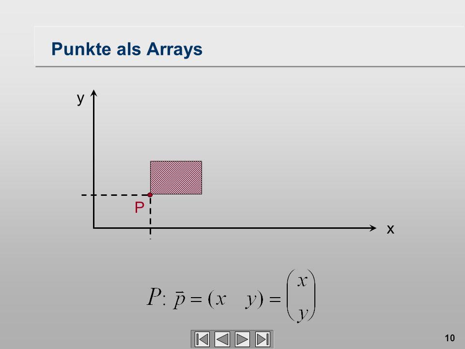 10 P x y Punkte als Arrays