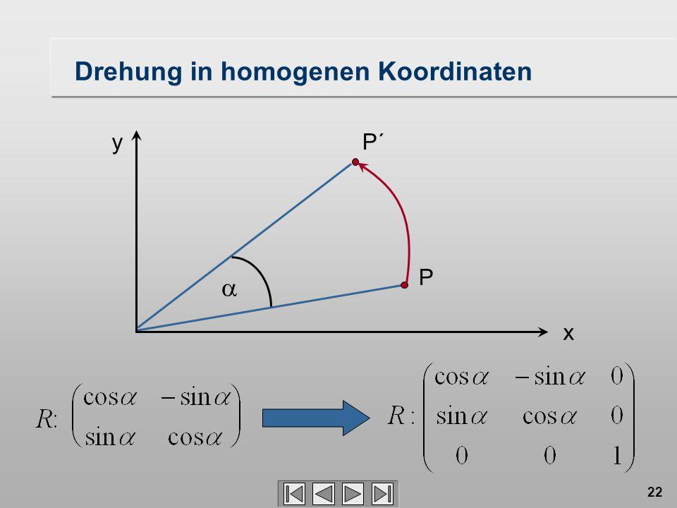22 Drehung in homogenen Koordinaten P´ P x y