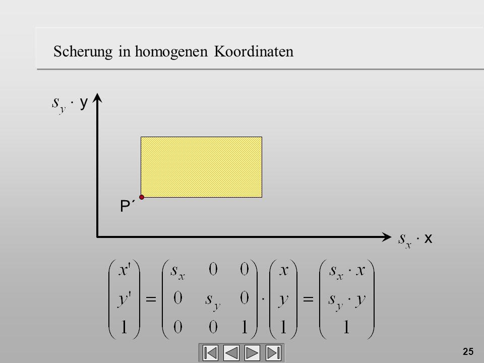 25 Scherung in homogenen Koordinaten P´ x y