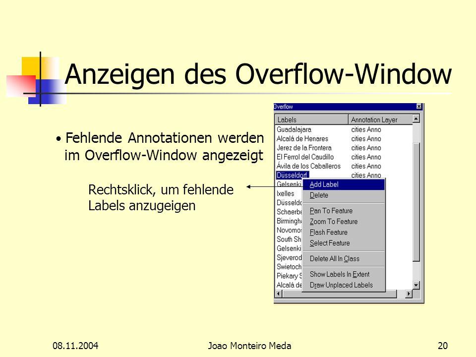 08.11.2004Joao Monteiro Meda20 Anzeigen des Overflow-Window Fehlende Annotationen werden im Overflow-Window angezeigt Rechtsklick, um fehlende Labels anzugeigen