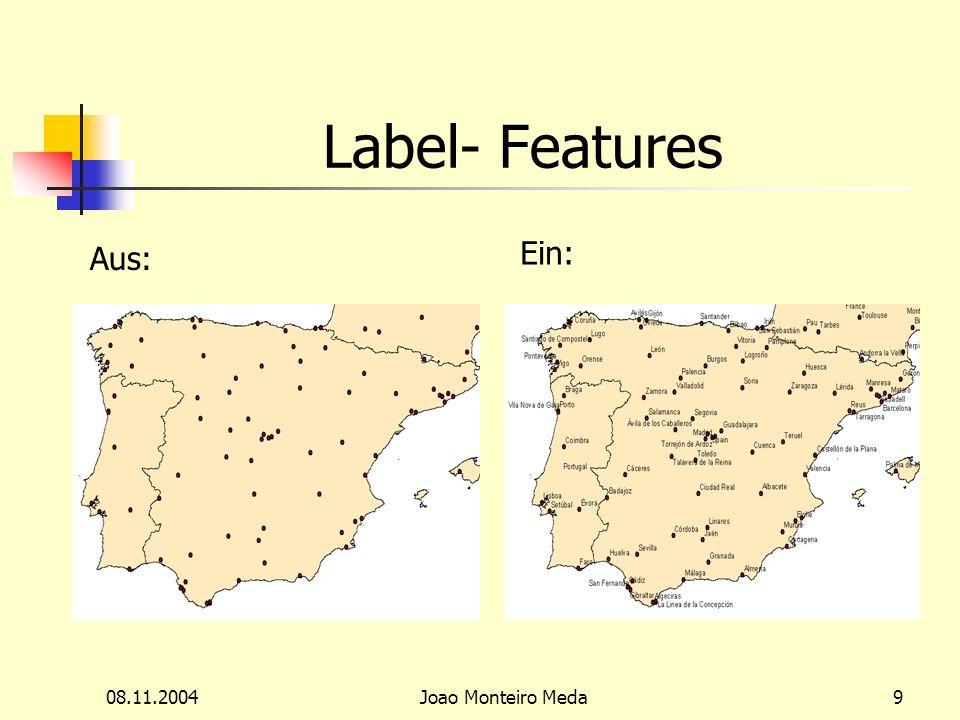 08.11.2004Joao Monteiro Meda9 Label- Features Aus: Ein: