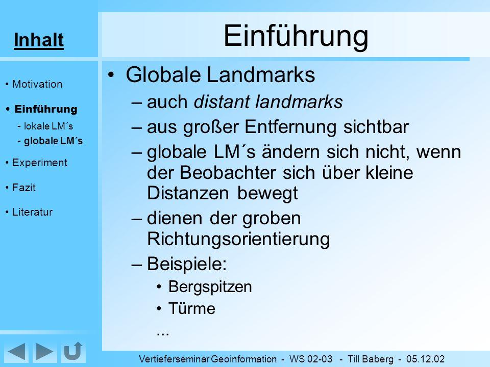 Inhalt Vertieferseminar Geoinformation - WS 02-03 - Till Baberg - 05.12.02 Ergebnisse 1 –Vergleich zw.
