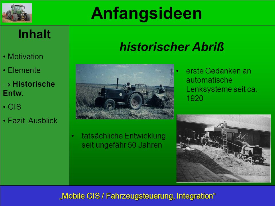 Hydrauliksysteme Mobile GIS / Fahrzeugsteuerung, Integration Inhalt Motivation Elemente Historische Entw.