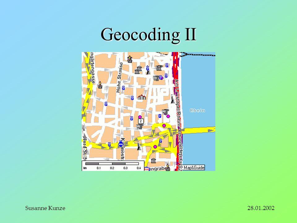 28.01.2002Susanne Kunze Geocoding II