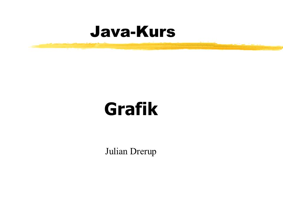 Java-Kurs Grafik Julian Drerup