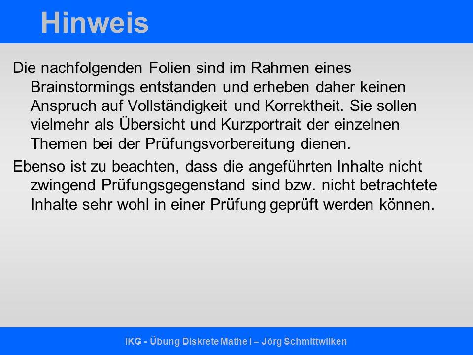 IKG - Übung Diskrete Mathe I – Jörg Schmittwilken Java Klassen Attribute Konstruktoren Methoden –Rückgabewerte ( void, int, double, boolean,...) –main Methode –Getter- / Setter-Methoden (Gib/Setze)