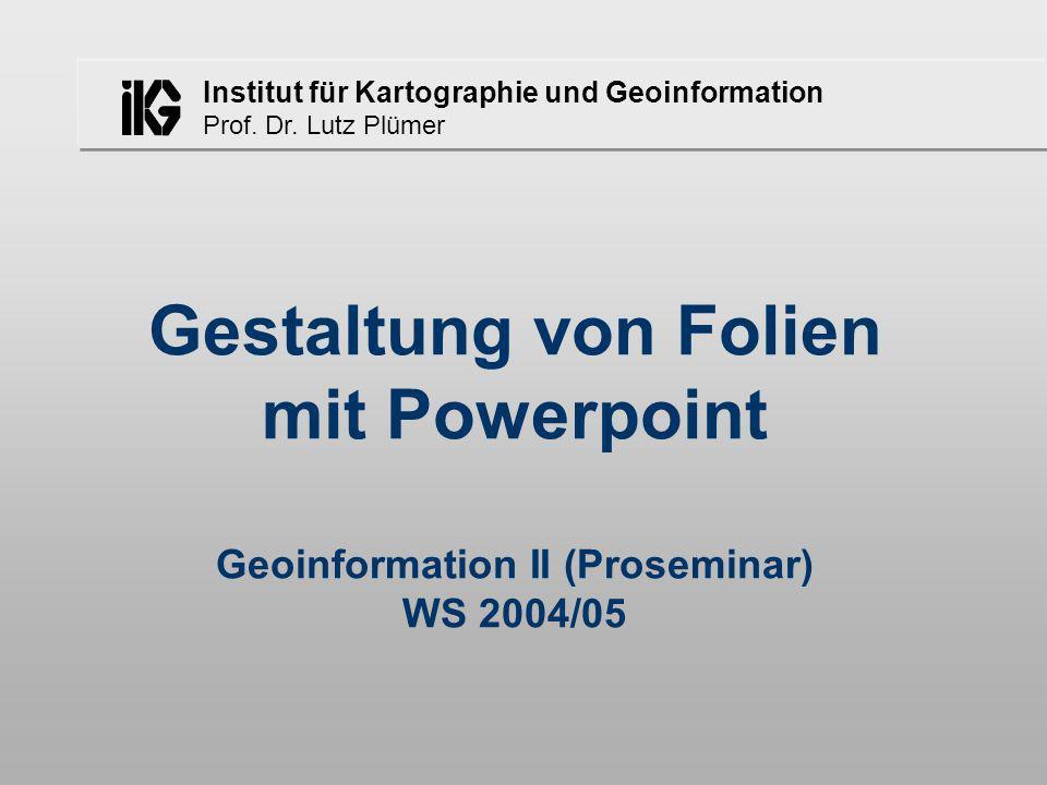 Lutz Plümer - Gestaltung von Folien mit Powerpoint12 Gestaltungsmittel Schrift nicht jede Schrift ist gleich gut geeignet –Kriterium: Lesbarkeit Form und Inhalt müssen passen
