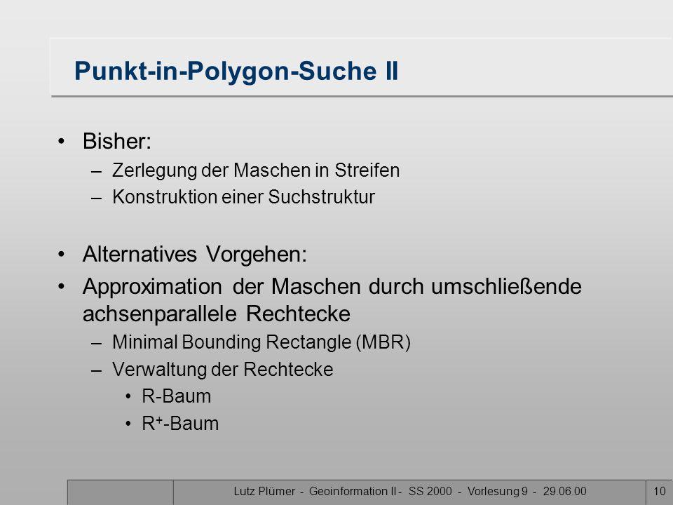 Lutz Plümer - Geoinformation II - SS 2000 - Vorlesung 9 - 29.06.009 Sonderfallbetrachtung Was macht man, wenn 2 Knoten die gleichen x-Koordinaten habe
