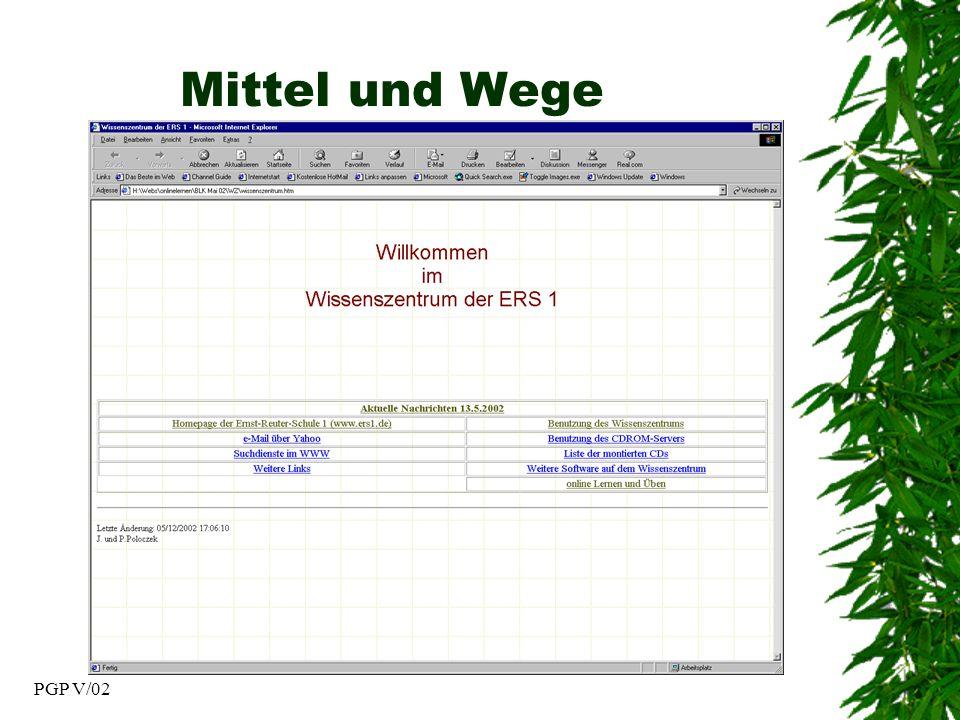 PGP V/02 Mittel und Wege