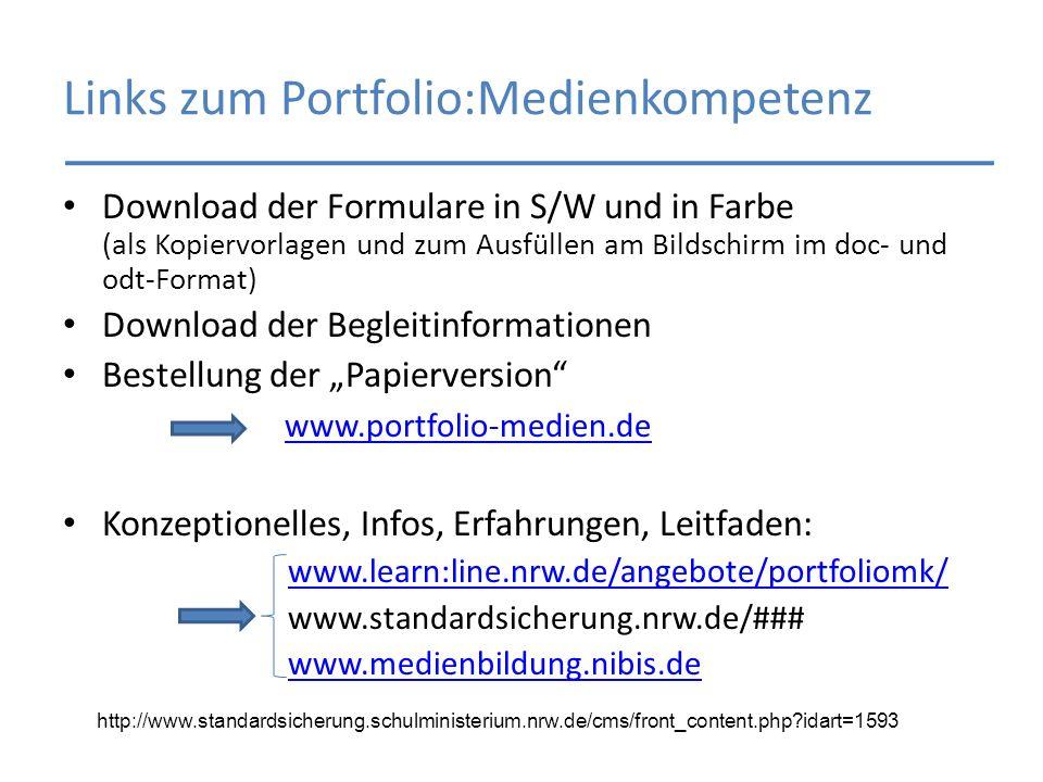 Links zum Portfolio:Medienkompetenz Download der Formulare in S/W und in Farbe (als Kopiervorlagen und zum Ausfüllen am Bildschirm im doc- und odt-For