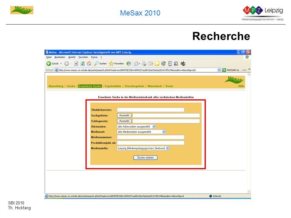 SBI 2010 Th. Hickfang MeSax 2010 Recherche