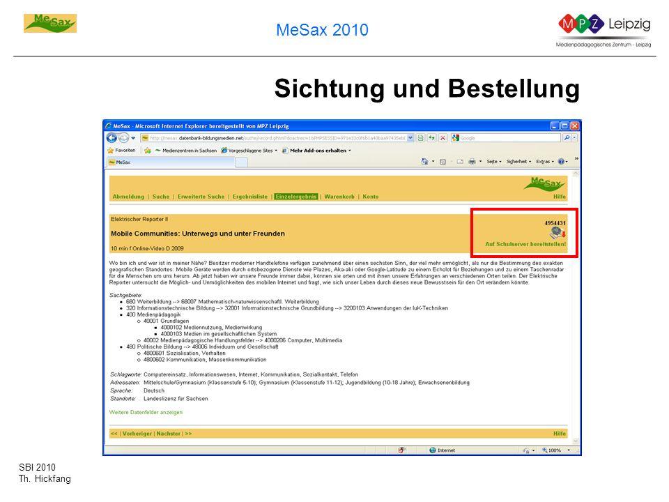 SBI 2010 Th. Hickfang MeSax 2010 Sichtung und Bestellung