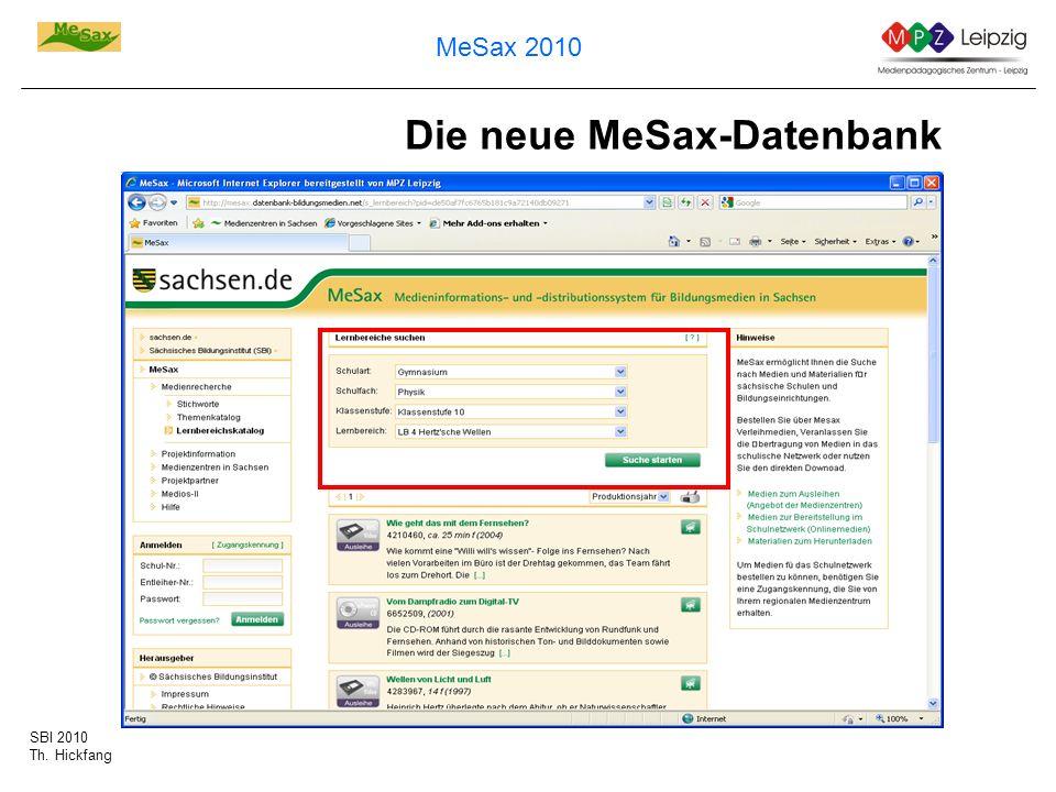 SBI 2010 Th. Hickfang MeSax 2010 Die neue MeSax-Datenbank