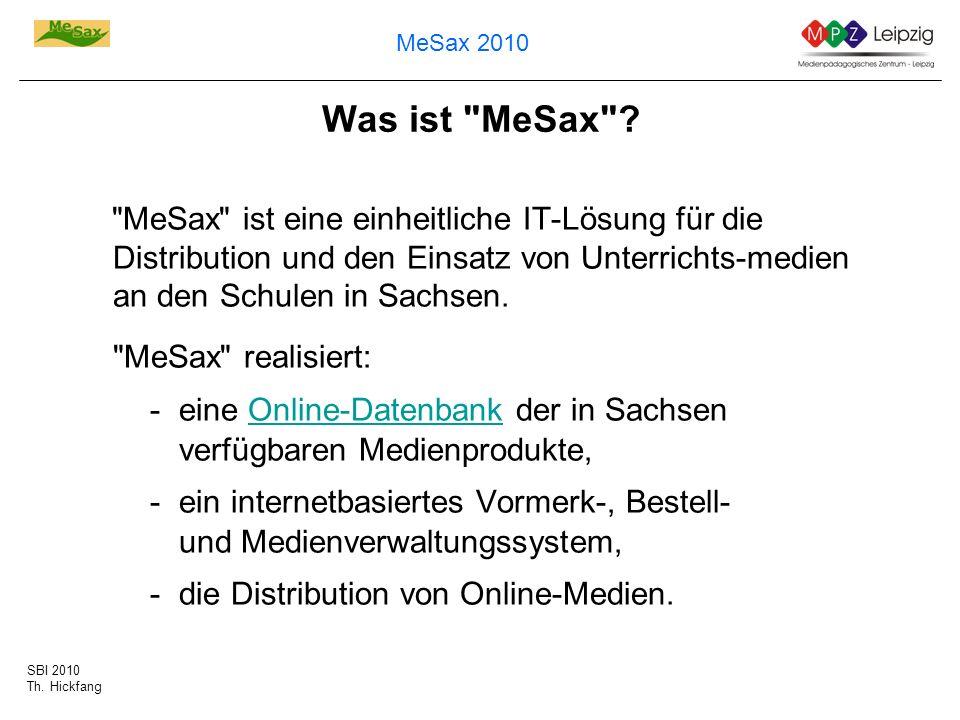 SBI 2010 Th. Hickfang MeSax 2010 Was ist