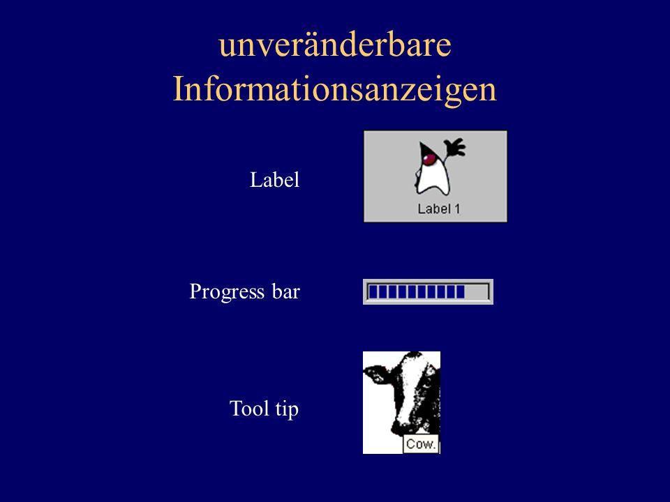 unveränderbare Informationsanzeigen Label Progress bar Tool tip