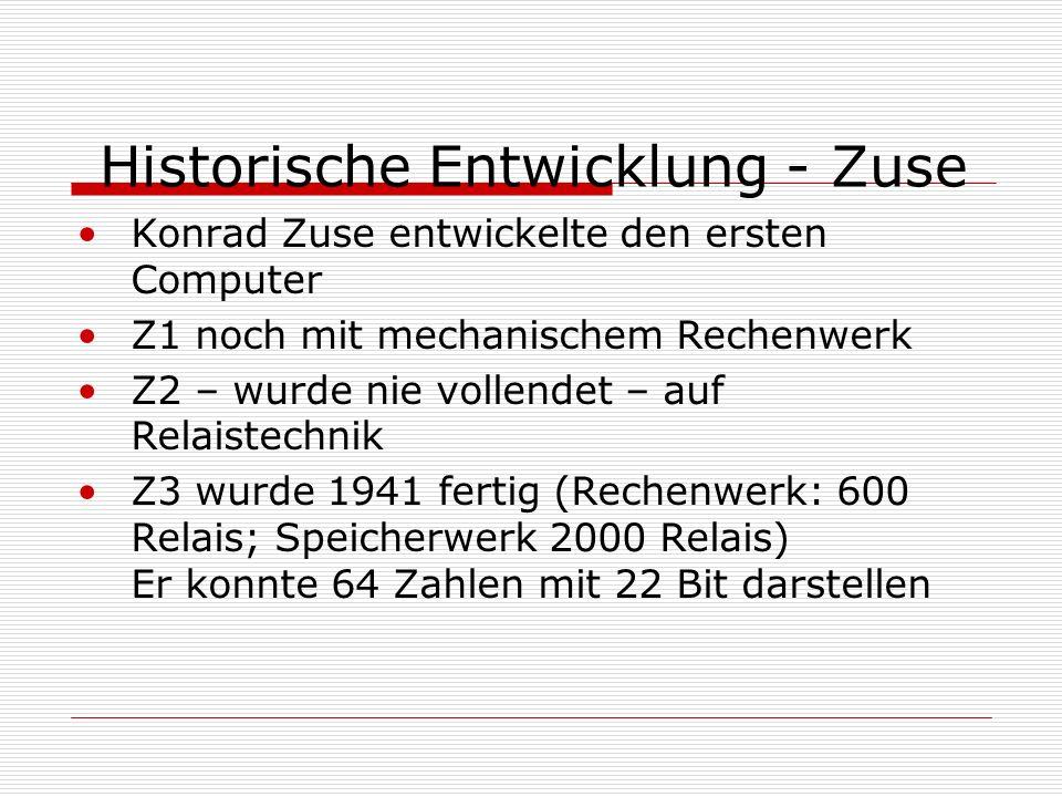 Historische Entwicklung - Enigma Später wurde mit den Amerikanern die Maschine Colossus entwickelt. Sie war sehr anfällig und teuer. Schaltete durch d