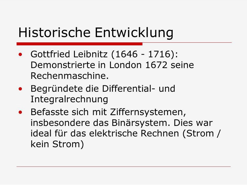 Historische Entwicklung - Zuse Der Z3 wurde zerstört und später nachgebaut (heute im Deutschen Museum München) Z4 überlebte den Krieg durch den Einsatz von Konrad Zuse, der ihn im Allgäu versteckte Es gibt Spekulationen, wonach es den Deutschen mit dem Z4 möglich gewesen wäre die Leistung von Enigma zu vergrößern, was evt.