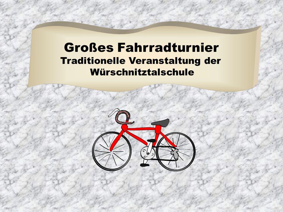 Großes Fahrradturnier Traditionelle Veranstaltung der Würschnitztalschule