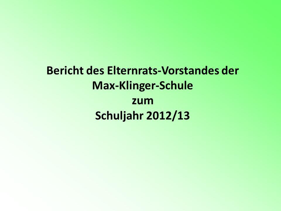 Bericht des Elternrats-Vorstandes der Max-Klinger-Schule zum Schuljahr 2012/13