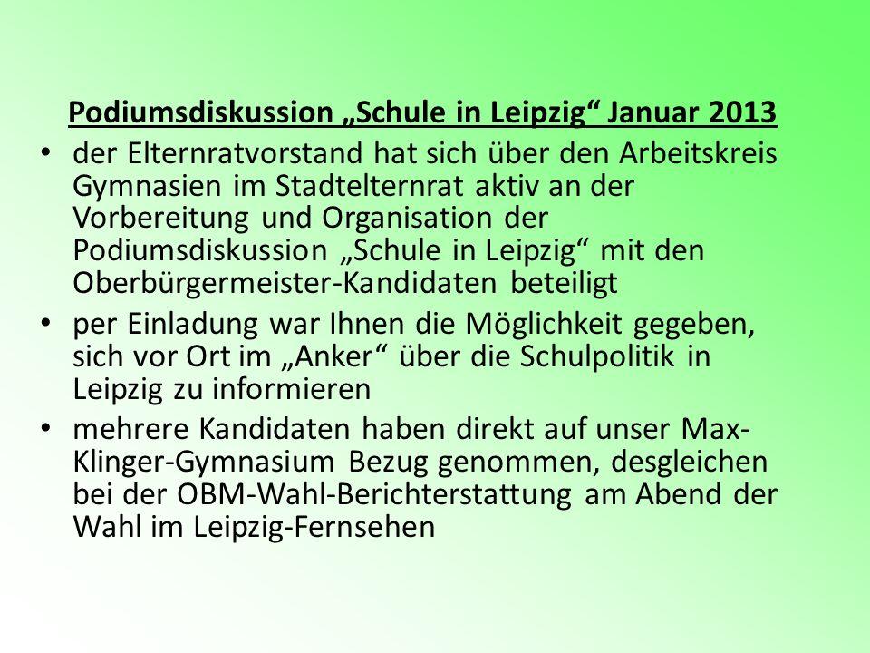 Podiumsdiskussion Schule in Leipzig Januar 2013 der Elternratvorstand hat sich über den Arbeitskreis Gymnasien im Stadtelternrat aktiv an der Vorberei