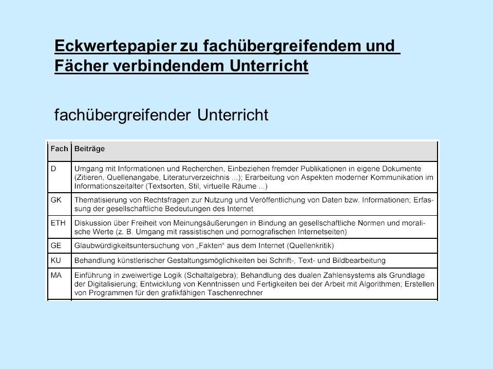 Eckwertepapier zu fachübergreifendem und Fächer verbindendem Unterricht fachübergreifender Unterricht