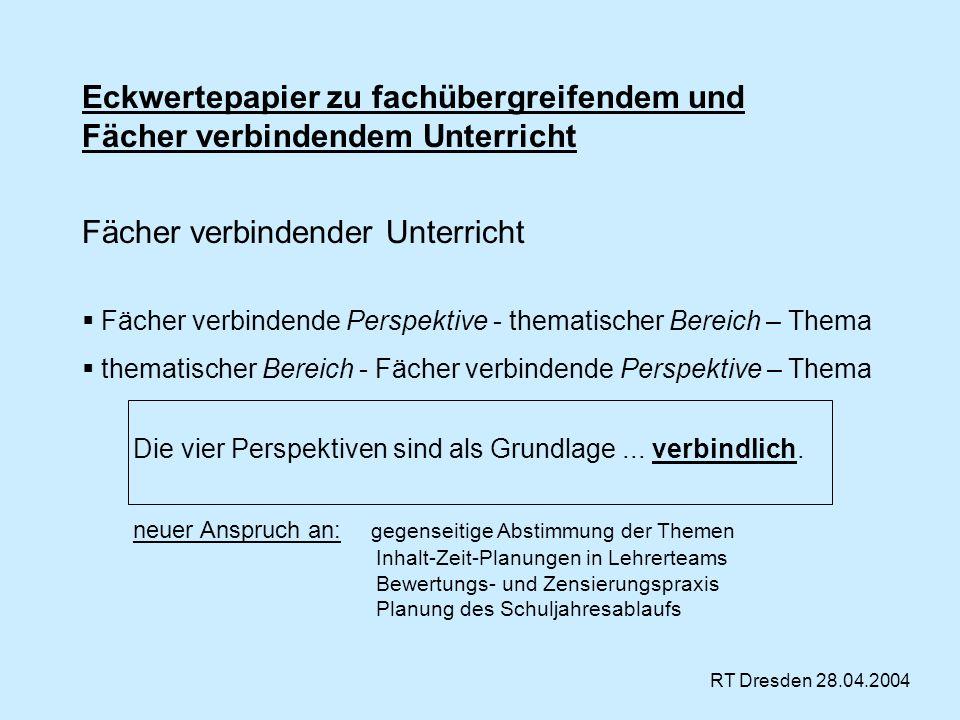 Eckwertepapier zu fachübergreifendem und Fächer verbindendem Unterricht Fächer verbindender Unterricht Fächer verbindende Perspektive - thematischer B
