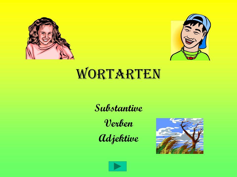 Wortarten Substantive Verben Adjektive