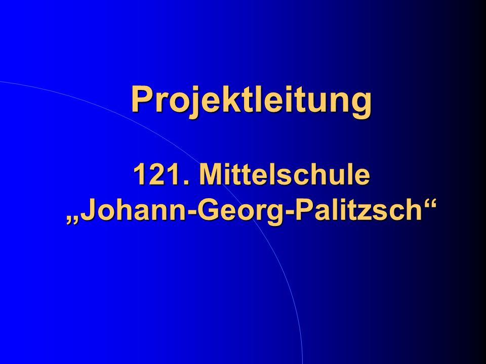Projektleitung 121. Mittelschule Johann-Georg-Palitzsch