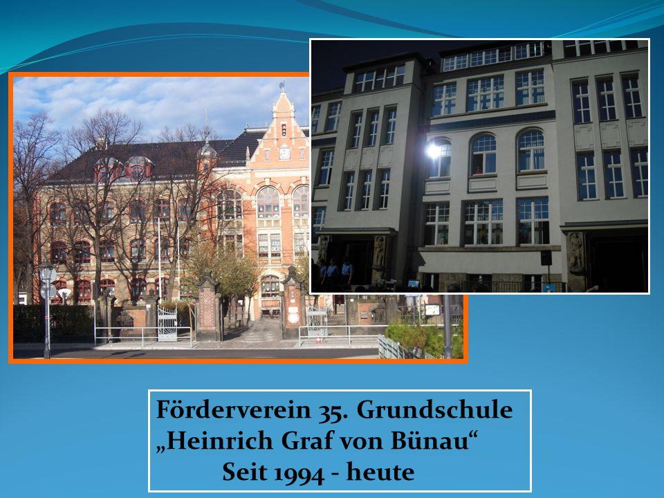 Förderverein 35. Grundschule Heinrich Graf von Bünau Seit 1994 - heute